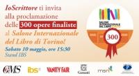 A Torino per conoscere le 300 opere finaliste del Torneo Letterario IoScrittore -