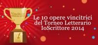 Proclamate le opere vincitrici del Torneo Letteraio IoScrittore -