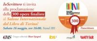 Appuntamento a Torino per conoscere le 300 opere finaliste del Torneo Letterario IoScrittore -