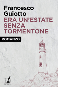 Era un'estate senza tormentone - Francesco Guiotto