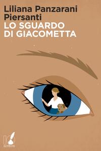 Lo sguardo di Giacometta -