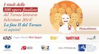 Le 300 opere finaliste dell'edizione 2014 del Torneo letterario IoScrittore -