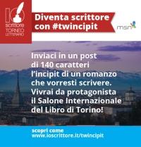 Vivi il Salone Internazionale del Libro di Torino da protagonista con #twincipit -