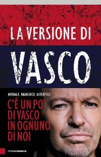Il nuovo libro di Vasco Rossi -