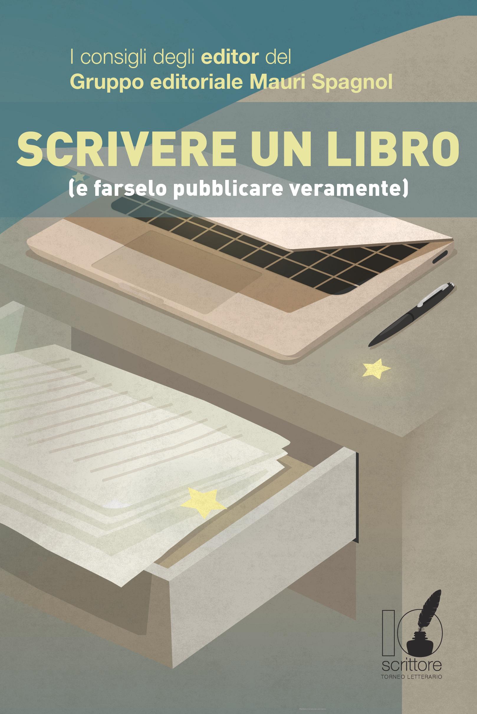 """""""Scrivere un libro e farselo pubblicare"""" disponibile gratuitamente nei principali negozi online"""