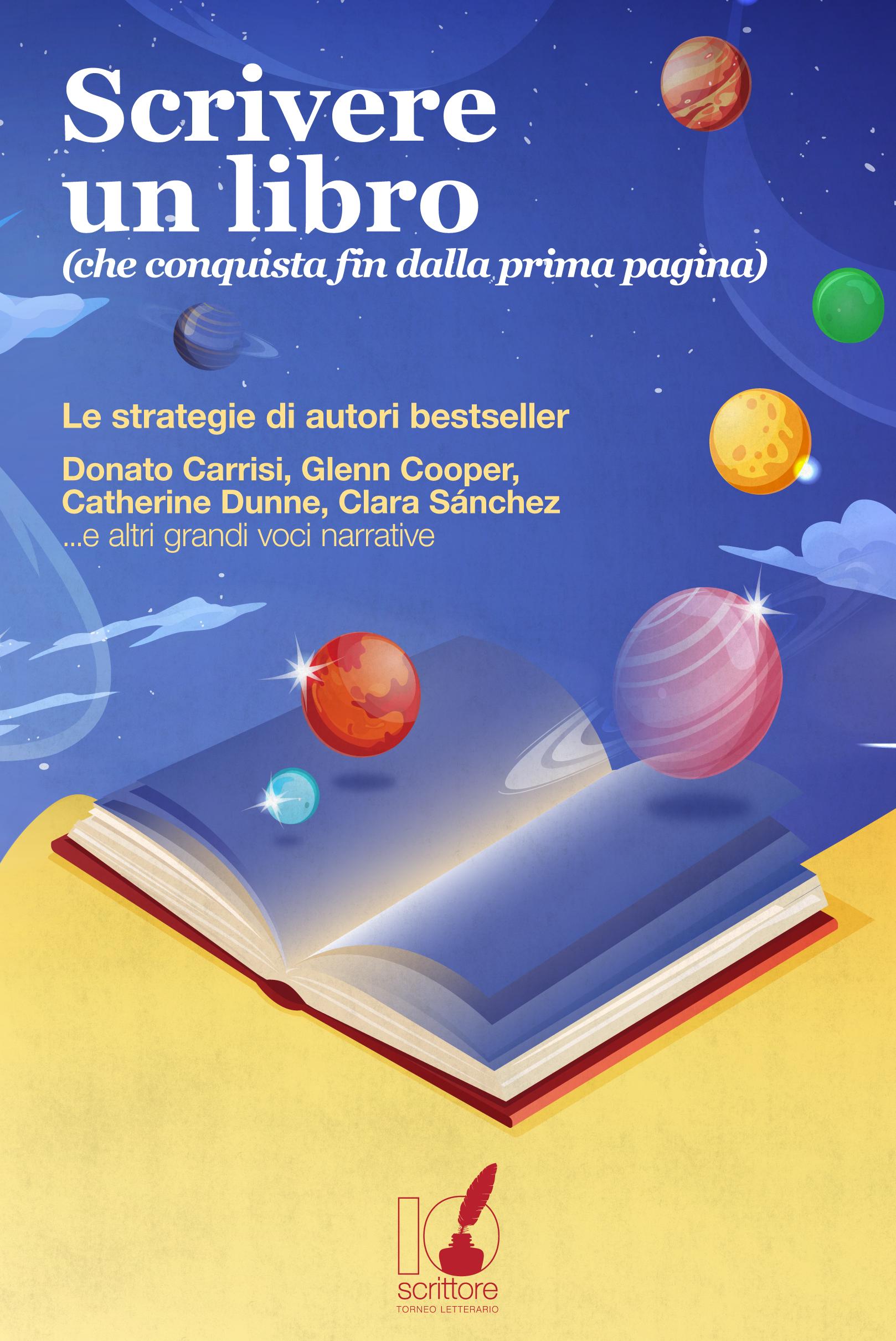 Scrivere un libro che conquista fin dalla prima pagina: Le strategie di grandi autori bestseller.