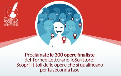 Le 300 opere finaliste dell'edizione 2015 del Torneo letterario IoScrittore