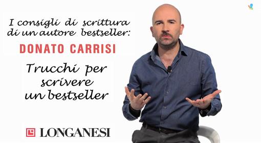 Trucchi per scrivere un bestseller con Donato Carrisi