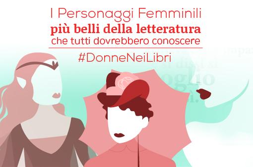 Quali sono le vostre #DonneNeiLibri? Dillo con un tweet