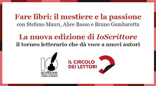 Come farsi pubblicare: IoScrittore al Circolo dei Lettori di Torino