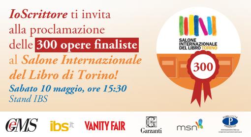 A Torino per conoscere le 300 opere finaliste del Torneo Letterario IoScrittore