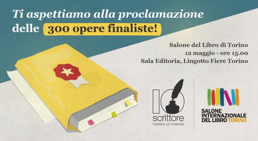IoScrittore ti invita alla proclamazione delle 300 opere finaliste al Salone internazionale del Libro di Torino 2018