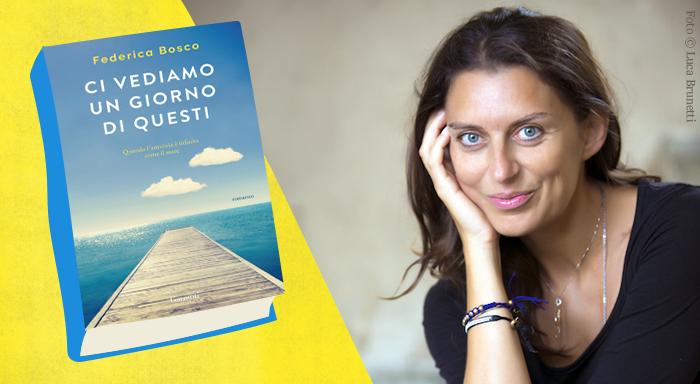 Federica Bosco: scrivere per raccontare la vita